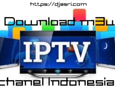 Download m3u Playlist Ch Indonesia Terbaru